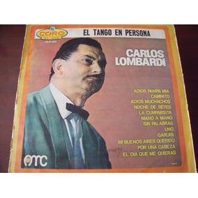 Lp Carlos Lombardi, El Tango En Persona, Envio Gratis