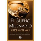 El Sueño Milenario - Cabanas * Ediciones B