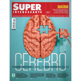 Revista Superinteressante Ed. 375 Junho 2017 Cérebro Lacrada