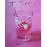 Libro Fiesta Trish Deseine Gastronomía Comida Internacional