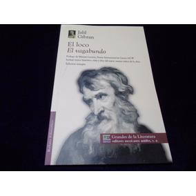El Loco El Vagabundo Jalil Gibran Libro