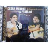 Cd/ César Menotti E Fabiano - Palavras De Amor Ao Vivo