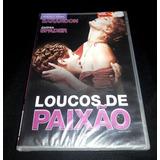 Dvd Loucos De Paixão Lacrado Correio 7.00