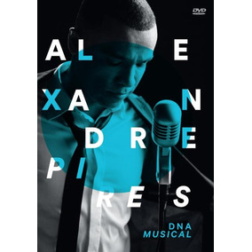 Alexandre Pires - Dna Musical - Dvd