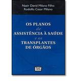 Planos De Assistência A Saúde E Os Transplantes De Orgãos