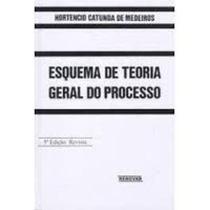 Esquema De Teoria Geral Do Processo - 5ª Edição