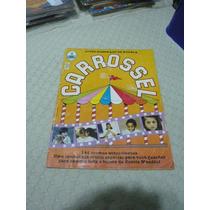 Álbum Figurinhas Carrossel - 1991 - Completo