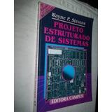 Livro - Projeto Estruturado De Sistema - Administração