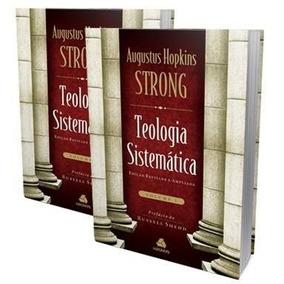 Teologia Sistemática De Strong Completa 2 Volumes