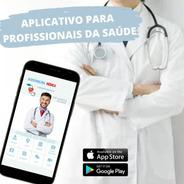 Aplicativo Exclusivo P/ Você Profissional Da Saúde
