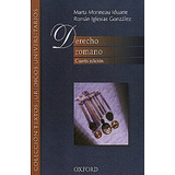 Derecho Romano 4a. Ed- Marta Morineau - Envío Gratis Dhl
