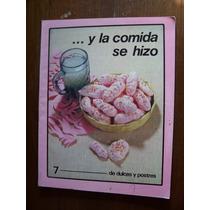 Y La Comida Se Hizo-de Dulces Y Postres-ilus-tomo7-conasupo