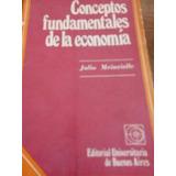 Conceptos Fundamentales De La Economia Auto Julio Meinvelle