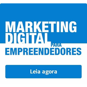 E-book Digital - Marketing Digital Para Empreendedores