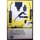 Ypf Antiguo Folleto Las Grasas Lubricantes En La Plata