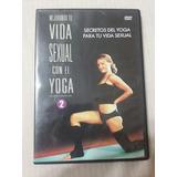 Mejorando Tu Vida Sexual Con El Yoga Dvd Vol. 2