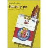 Velcro Y Yo; Martin Rejtman Envío Gratis