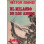 El Milagro De Los Andes Héctor Suanes