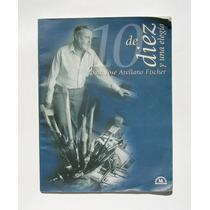 Jose Arellano Fischer Diez De Diez Y Una Elegia Libro 2000