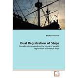 Dual Registration Of Ships; Pourmotamed, Bita Envío Gratis