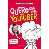Quero Ser Uma Youtuber - Acompanhe O Diário De Mila!
