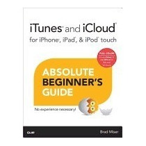Itunes And Icloud For Iphone, Ipad, & Ipod Touch, Brad Miser