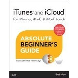 Itunes And Icloud For Iphone, Ipad, & Ipod Touch, Brad *r1
