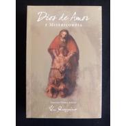 Dios De Amor Y Misericordia. Cristián Piñera Aninat. Nuevo