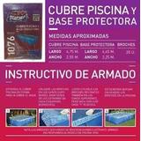 Cubre Pileta Pelopincho 1076 + Base Protectora 4,75 X 2,55