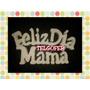 Cartel Telgopor Feliz Dia Mama Cotillon