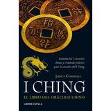 I Ching - El Libro Del Oraculo Chino - Judica Cordiglia