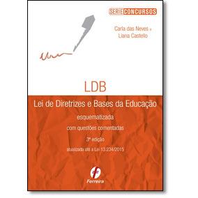 Ldb: Lei De Diretrizes E Bases Da Educação Esquematizada -