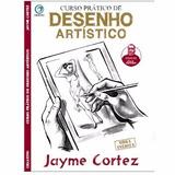 Curso Prático De Desenho Artístico Jayme Cortez