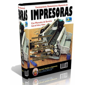 Libro Digital - Servicio Tecnico De Impresoras - Pdf - Dvd