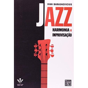 Jazz - Harmonia E Improvisaçao