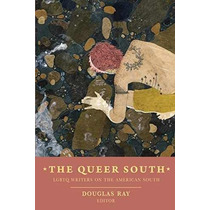 Libro The Queer South: Lgbtq Writers On The American South