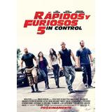 Poster Original Cine Rápidos Y Furiosos 5in Control