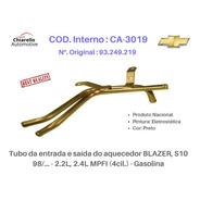 Tubo Do Aquecedor Blazer, S10 98 2.2l, 2.4l Mpfi (4cil) Gas
