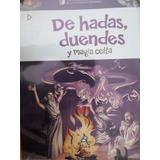Libro De Hadas , Duendes Y Magia Celta - Primeros Clasicos