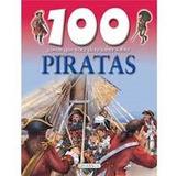 Livro 100 Coisas Que Você Deve Saber Sobre Piratas