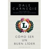 Libro Como Ser Un Buen Lider - Isbn 9788497777827