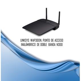 Linksys Wap300n Punto De Acceso Inalambrico N300 Dual