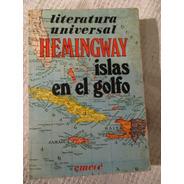 Ernest Hemingway - Islas En El Golfo