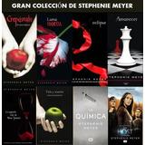 Saga Crepúsculo. Colección De Libros. Stephenie Meyer (pdf)