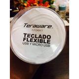 Teclado Flexible Teraware Con Puerto Usb Y Micro Usb Nuevo