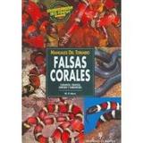 Falsas Corales/ Milk Snakes W. P. Mara Envío Gratis
