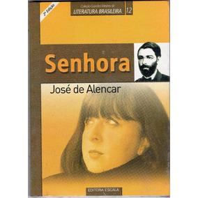 Livro - Senhora - José De Alencar + Frete Gratis