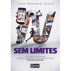 Sem Limites - A Historia Da Netshoes