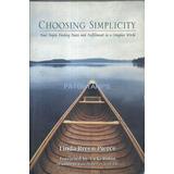 9631 Libro Choosing Simplicity Linda Breen Pierce Ingles