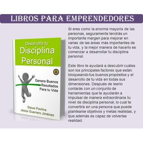 Libro Desarrolla Tu Disciplina Personal - Steve Pavlina Pdf